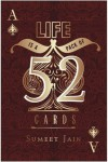 Life Is a Pack of 52 Cards - Sumeet Jain