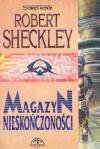 Magazyn Nieskończoności - Robert Sheckley