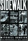 Sidewalk - Mitchell Duneier, Ovie Carter, Hakim Hasan