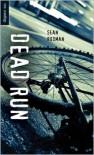 Dead Run - Sean Rodman