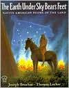 The Earth Under Sky Bear's Feet - Joseph Bruchac, Paper Star, Thomas Locker
