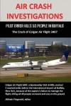 Air Crash Investigations: Pilot Error Kills 50 People in Buffalo, the Crash of Colgan Air Flight 3407 - Allistair Fitzgerald