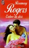 Esclave du désir  - Rosemary Rogers