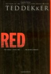 Red: The Heroic Rescue  - Ted Dekker