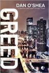 Greed: A Detective John Lynch Thriller - Dan O'Shea