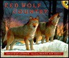 Red Wolf Country - Jonathan London, Roland Smith, Daniel San Souci
