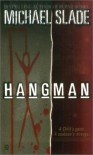 Hangman - Michael Slade