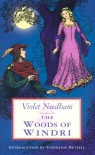 The Woods of Windri - Violet Needham, Joyce Bruce