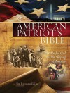 The American Patriot's Bible: The Word of God and the Shaping of America - Richard G. Lee