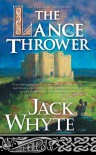The Lance Thrower - Jack Whyte