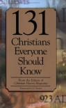 131 Christians Everyone Should Know (Holman Reference) - Mark Galli, Mark Galli, History Magazine Christian, Christian History Magazine
