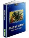 TARZAN: Tarzan of the Apes, The Return of Tarzan, The Beasts of Tarzan, The Son of Tarzan, Tarzan and the Jewels of Opar, Jungle Tales of Tarzan, Tarzan the Untamed, Tarzan the Terrible (FLT Classics Series) - edgar rice burroughs