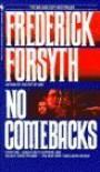 No Comebacks - Frederick Forsyth