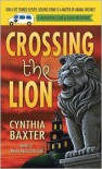 Crossing the Lion (Reigning Cats and Dogs Series #9) -