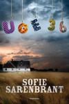 Uge 36 - Sofie Sarenbrant, Julie Top-Nørgaard