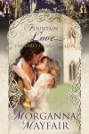 The Earl's Design Of Love (Fountain Of Love) - Morganna Mayfair, Kirsten Osbourne
