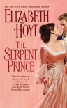 The Serpent Prince (Princes Trilogy, #3) - Elizabeth Hoyt