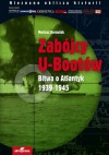 Zabójcy U-bootów. Bitwa o Atlantyk 1939-1945 - Mariusz Borowiak