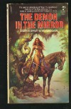 The Demon in the Mirror (War of the Wizards Trilogy, Book 1) - Andrew Offutt;Richard Lyon