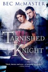 Tarnished Knight (London Steampunk, #1.5) - Bec McMaster
