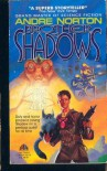 Brother to Shadows - Andre Norton