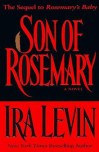 Son of Rosemary: The Sequel to Rosemary's Baby - Ira Levin