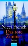 Das rote Zimmer: Roman - Nicci French