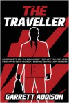 The Traveller - Garrett Addison