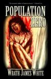 Population Zero - Wrath James White