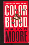 The Color of Blood - Brian Moore