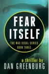 Fear Itself - Dan Greenburg