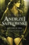 Baptism of Fire - Andrzej Sapkowski