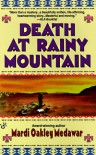 Death at Rainy Mountain - Mardi Oakley Medawar