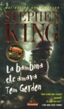 La bambina che amava Tom Gordon - Tullio Dobner, Stephen King
