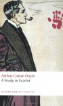 A Study in Scarlet (Oxford World's Classics) - Owen Dudley Edwards,  Arthur Conan Doyle