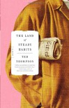 The Land of Steady Habits: A Novel - Ted Thompson