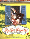 Rabbit Pirates: A Tale of the Spinach Main - Judy Cox, Emily Arnold McCully