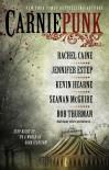 Carniepunk - Jennifer Estep, Rachel Caine,  Rob Thurman,  Seanan McGuire, Kevin Hearne