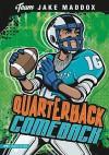 Quarterback Comeback (Team Jake Maddox) - Jake Maddox, Sean Tiffany, Eric Stevens