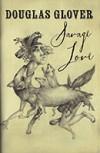 Savage Love - Douglas Glover