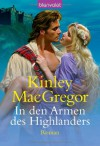 In Den Armen Des Highlanders - Kinley MacGregor