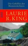 Die Gehilfin des Bienenzüchters (Mary Russell, #1) - Laurie R. King