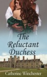 The Reluctant Duchess - Catherine Winchester