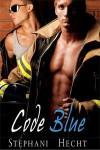 Code Blue - Stephani Hecht