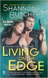Living on the Edge (Edge Novel Series #1) - Shannon K. Butcher