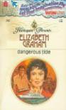 Dangerous Tide - Elizabeth Graham
