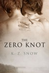 The Zero Knot - K.Z. Snow