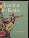 Look Out For Pirates! - Iris Vinton