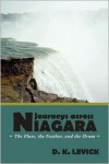 Journeys Across Niagara: The Flute, the Feather, and the Drum - D.K. LeVick