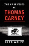 The Case Files of Thomas Carney - Cleo Wolfe